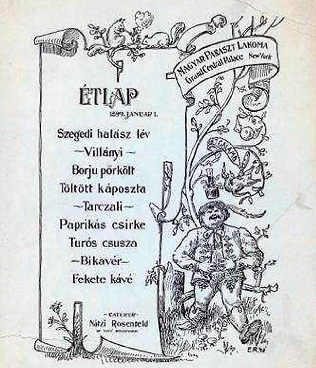 """A """"The New York Public Library"""" Digitális Kollekciójábantalálható 1899. január 1-ei keltezésű étlapon a """"Magyar Paraszti Lakoma"""" valamennyi fogása jól ismert, s akár ma is íródhatott volna."""