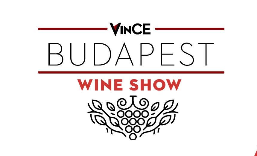VinCE BUDAPEST WINE SHOW – 2020. április 3-4. Várkert Bazár