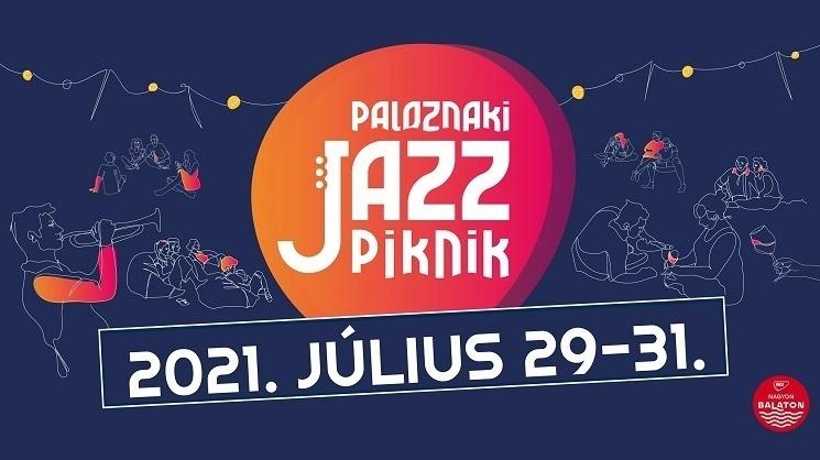 PALOZNAKI JAZZPIKNIK – 2021. július 29-31.